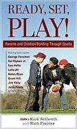 Ready, Set, Play!: Parents and Children Bonding Through Sports