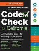 Code Check for California: An Illustrated Guide to Building a Safe House
