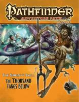 The Thousand Fangs Below (Pathfinder Adventure Path)