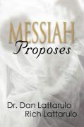 Messiah Proposes