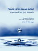 Process Improvement: Understanding a Basic Approach - Companion Guidebook to How to Be an Effective Analyst