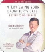 Interviewing Your Daughter's Date: 8 Steps to No Regrets
