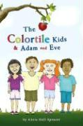 The Colortile Kids and Adam and Eve