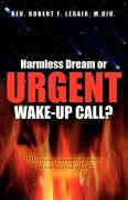 Harmless Dream or Urgent Wake-Up Call?