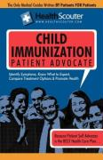 Healthscouter Child Immunization: Childhood Immunization Schedule: Parents Guide for Immunizations and Vaccinations for Children