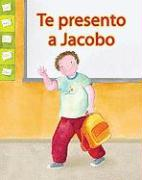 Te Presento A Jacobo = Meet Jacobo (Facil de Leer: Level E)