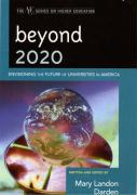 Beyond 2020: Envisioning the Future of Universities in America (American Coucil on Education Series on Higher Education)