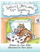 Sweet Dreams for Sydney: A Book to Help Dissipate Nightmares