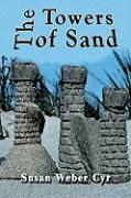 The Towers of Sand