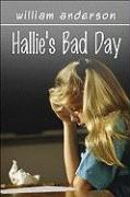 Hallie's Bad Day