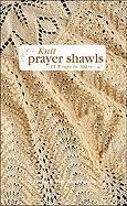 Knit Prayer Shawls: 15 Wraps to Share
