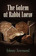 The Golem of Rabbi Loew