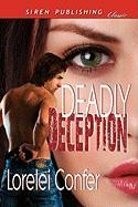 Deadly Deception (Siren Publishing Classic)