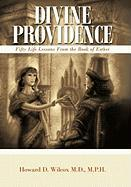 Divine Providence: Fifty Life Lessons from the Book of Esther