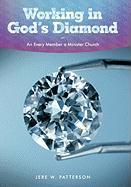 Working in God's Diamond: An Every Member a Minister Church
