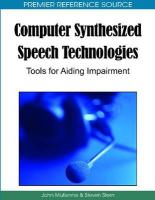 Computer Synthesized Speech Technologies: Tools for Aiding Impairment