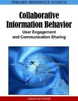 Collaborative Information Behavior: User Engagement and Communication Sharing