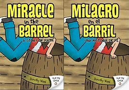 Miracle in the Barrel: A Story of Faith
