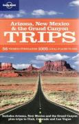 Arizona, New Mexico and the Grand Canyon Trips
