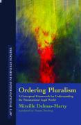 Ordering Pluralism: A Conceptual Framework for Understanding the Transnational Legal World