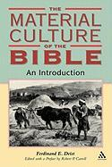 Material Culture of the Bible: An Introduction