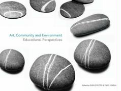 Art, Community and Environment: Educational Perspectives