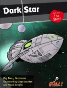 Dark Star: The Start Level 4, Pt. 1 (Goal! Series)