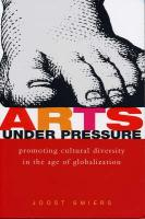 Arts Under Pressure: Protecting Cultural Diversity in the Age of Globalisation