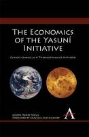 The Economics of the Yasuni Initiative: Climate Change as If Thermodynamics Mattered