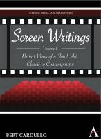 Screen Writings: Partial Views of a Total Art, Classic to Contemporary