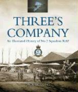 Three's Company: A History of No. 3 (Fighter) Squadron RAF
