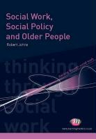 Social Work, Social Policy and Older People (Thinking Through Social Work)