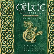 Celtic Inspirations: Essential Meditations and Texts