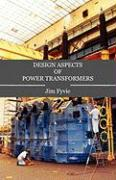 Design Aspects of Power Transformers