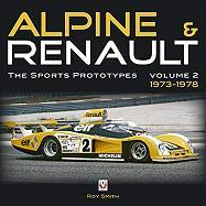 Alpine & Renault: The Sports Prototypes, Volume 2: 1973 to 1978
