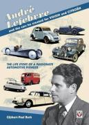 Andre Lefebvre and the Cars He Created at VOISIN and CITROEN
