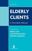 Elderly Clients: A Precedent Manual (Third Edition)