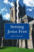 Setting Jesus Free: Lessons from Luke