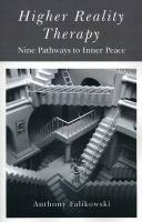 Higher Reality Therapy: Nine Pathways to Inner Peace