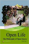 Open Life: The Philosophy of Open Source
