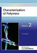 Characterisation of Polymers, Volume 2