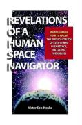 Revelations of a Human Space Navigator