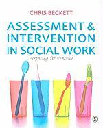 Assessment and Intervention in Social Work: Preparing for Practice