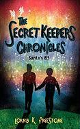 The Secret Keepers Chronicles: Santa's Elf