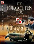 The Forgotten Few: The Polish Air Force in the Second World War