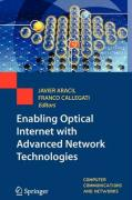 Enabling Optical Internet with Advanced Network Technologies