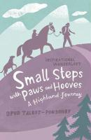 Small Steps with Paws and Hooves