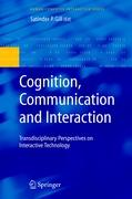 Cognition, Communication and Interaction