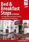 Bed & Breakfast Stops in Britain: For Holidaymakers and Business Travellers, Overnight Stops and Short Breaks