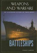 Battleships: An Illustrated History of Their Impact